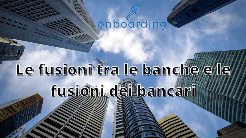 fusioni-bancarie