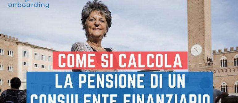 come-si-calcola-la-pensione-di-un-consulente-finanziario